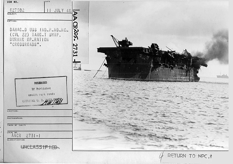 damaged uss independence cvl 22 target ship from the able test nara still pictures unit record group 80 g box 1724 folder 627483 627519
