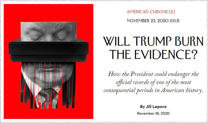 Will Trump Burn the Evidence?